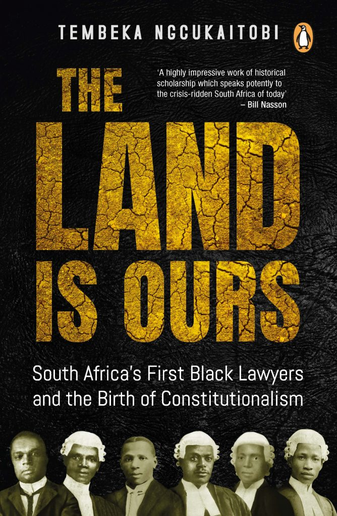 thembeka ngukaitobi, the land is ours book,