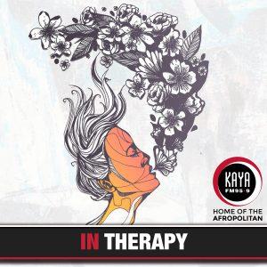 in therapy, therapy, kaya fm podcast, black women therapy, black women speak about therapy, black therapists, ncebakazi manzi,