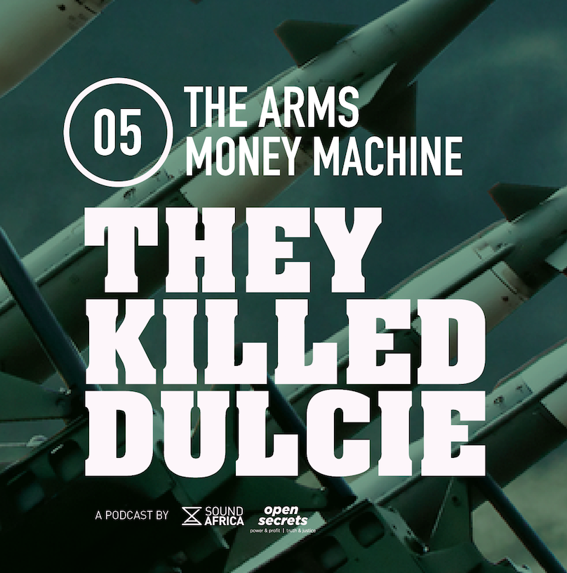 They Killed Dulcie – The Arms Money Machine