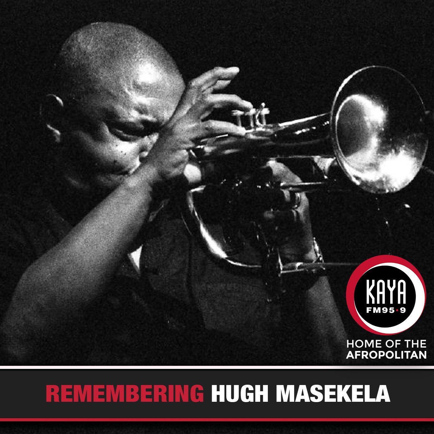 kaya fm legend tributes, hugh masekela kaya fm tribute,