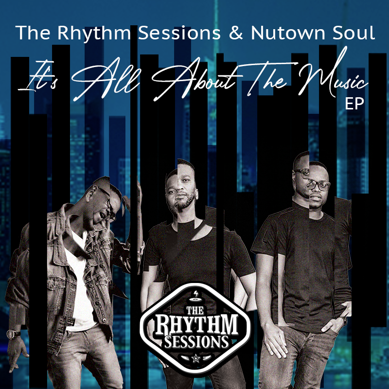 The Rhythm Sessions & Nutown Soul – It's All About The Music EP Release Party