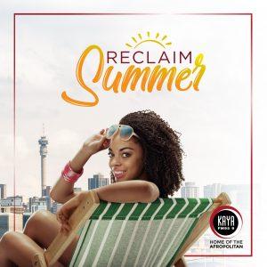 kaya fm, kaya fm reclaim summer, #reclaimsummer